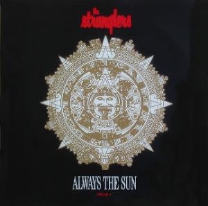 THE STRANGLERS Always the sun