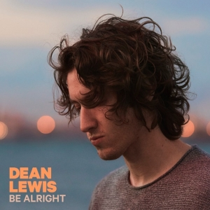 DEAN LEWIS Be alright