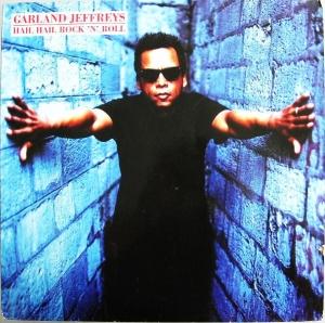 GARLAND JEFFREYS Hail hail rock'n'roll