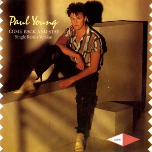 PAUL YOUNG Come back and stay